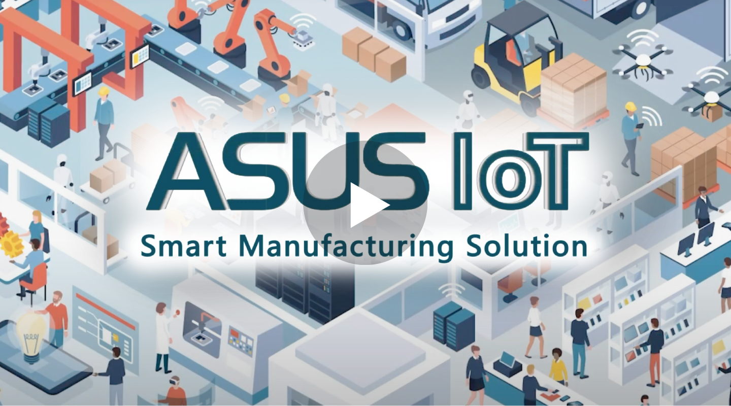 ASUS IoT Smart Manufacturing Solutions