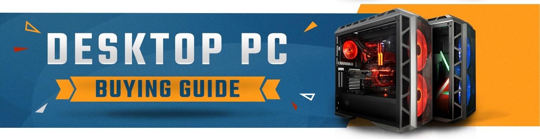 Desktop PC Buying Guide at PB Tech