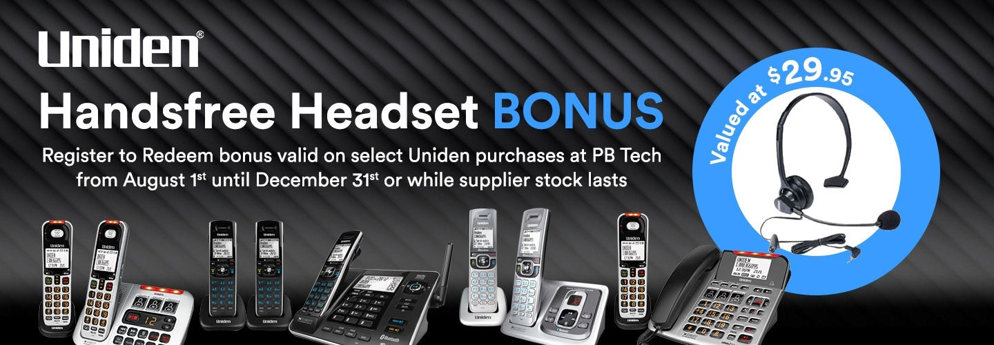 Register to redeem a hands free headset with select Uniden products at PB Tech