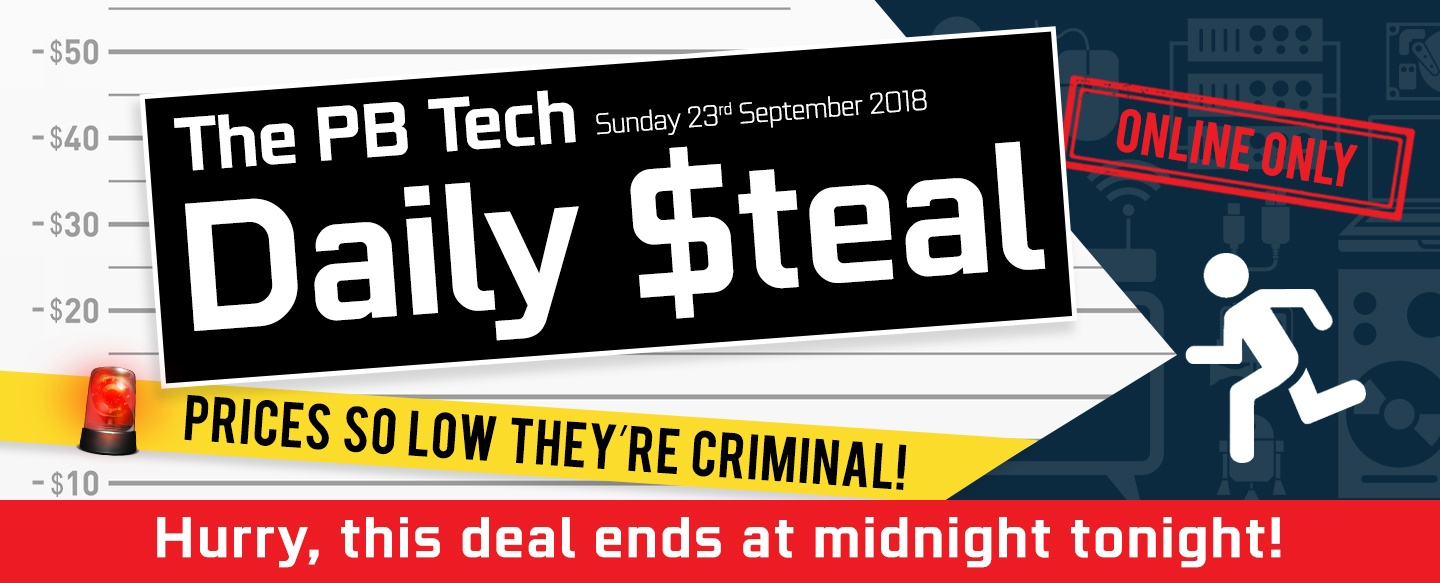 It's the DAILY STEAL at PB Tech