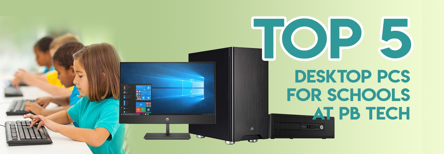 Best PCs at PB Tech for Education